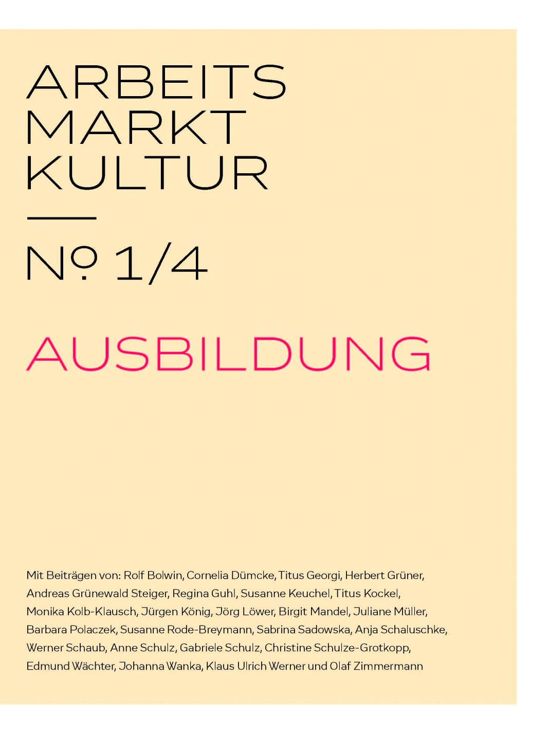 Dossier Arbeits Markt Kultur